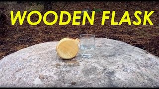 Make Your Own Wooden Flask