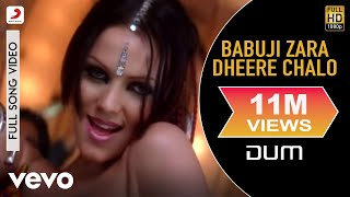 Babuji Zara Dheere Chalo - Dum | Yana Gupta | Vivek Oberoi