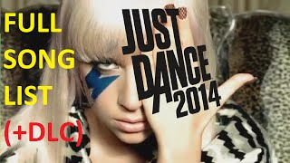 Just Dance 2014 - Songlist (+DLC)