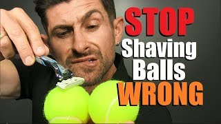 How To PROPERLY Shave Your Balls! (SAFEST Testicle Shaving Technique)