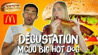 DEGUSTATION MCDO BIG HOT DOG NEW YORKAIS ET LA NOUVELLE GAMME SIGNATURE