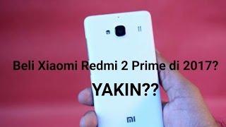 Haruskah Membeli Xiaomi Redmi 2 Prime di 2017?