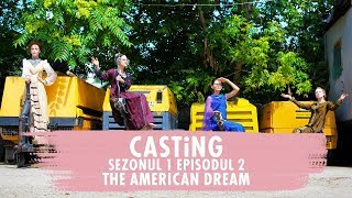 CASTiNG S1 EP2   The American Dream