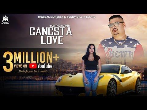 Gangsta Love (Official Video) | Basi The Rapper | Beerkaran | Muzical Mundeer | Sunny Gill
