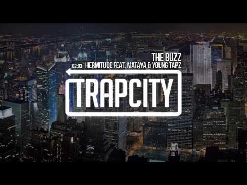 Hermitude - The Buzz (feat. Mataya & Young Tapz) Mp3