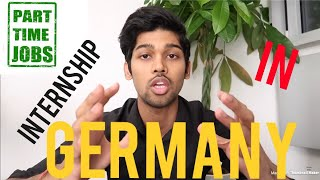 FASTEST WAY TO GET INTERNSHIP/PART-TIME JOB IN GERMANY.