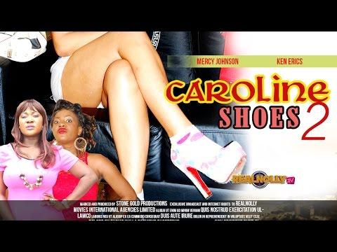 Caroline Shoes 2 - Latest Nigerian/Nollywood Movies 2014