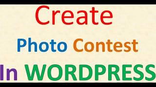 Create Photo contest in wordpress Using Best plugin download Free with vote up features