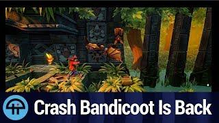 Crash Bandicoot Is Back