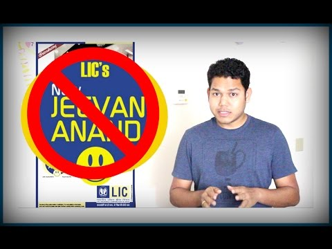 Why avoid LIC's New Jeevan Anand and other such schemes?