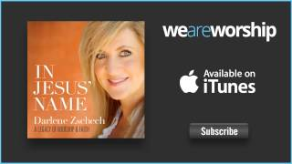 Darlene Zschech - In Jesus' Name (Live)