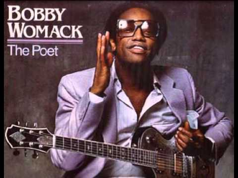 Bobby Womack If You Think You re Lonely Now