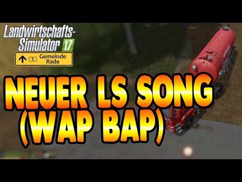 LS17 Gemeinde Rade #36 Neuer LS Song (Wap bap) Landwirtschaft Simulator 17 Let's Play