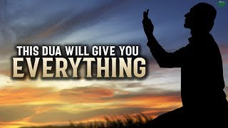 THIS DUA WILL GET YOU EVERYTHING YOU WANT IN LIFE!