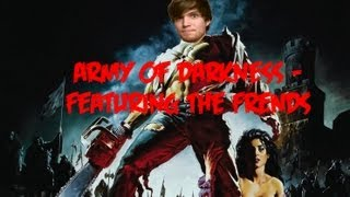 Army of Darkness - Pt. 2 Featuring The Frends (Left 4 Dead 2)