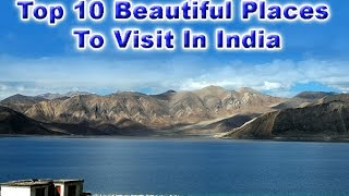 top 10 tourist places in india   2017