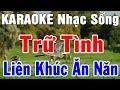 Karaoke Nhạc Sống Bolero Trữ Tình Rumba Hải Ngoại - Hòa Tấu   Liên Khúc Ăn Năn Nhạc Sến   Trọng Hiếu
