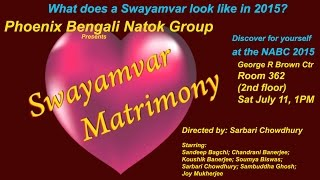 Swayamvar Matrimony:  Natok NABC '15 - Phoenix Natok Team