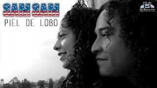 Sam Sam - Piel de Lobo (Videoclip Oficial)