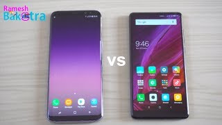 Mi Mix 2 vs Samsung Galaxy S8 Plus Speed Test Comparison