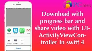 Download video with progress bar and share video with UIActivityViewController In swift 4 (Xcode 9)