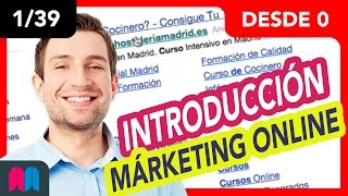 1/39 Curso Márketing online 35h desde 0 a 100: Primeros pasos (tutorial español)