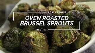 Oven Roasted Brussel Sprouts   Garlic Fennel Brussel Sprout Recipe