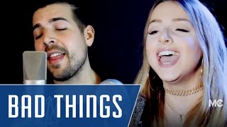 Bad Things | Michael Constantino ft. Emma Heesters