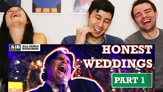 HONEST INDIAN WEDDINGS Part 1 | Reaction & Discussion!