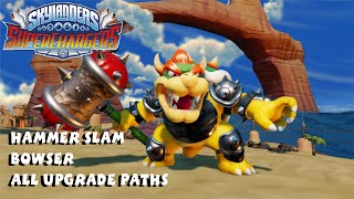 Hammer Slam Bowser Top and Bottom Upgrade Paths - Skylanders Superchargers