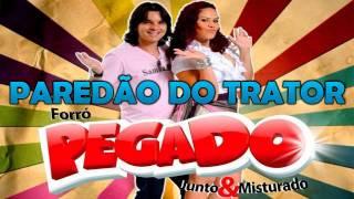 Forró Pegado - Paredão do Trator (Música Nova)