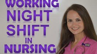 Night Shift Nurse | What it is like Working Night Shift in Nursing