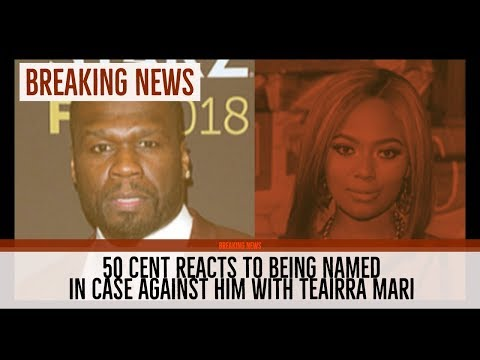Xxx Mp4 50 Cent REACTS To Teairra Mari Case Brought Against Him For REVENGE How He Lost His Instagram 3gp Sex