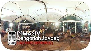D'MASIV - Dengarlah Sayang 4K | Official Video (360° Video Experience)