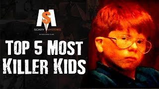 Top 5 Most Terrifying Killer Kids