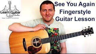 See You Again - Wiz Khalifa - Fingerstyle Guitar Lesson - Drue James - FREE TAB
