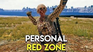 PERSONAL RED ZONE - PlayerUnknown's Battlegrounds (PUBG)