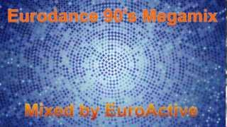 Eurodance 90's Megamix - Mixed by DJ EuroActive