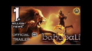 Baahubali 3 Official #1 Trailer 2018 I Anushka Shetty I Prabhas I Glittering Fizzz