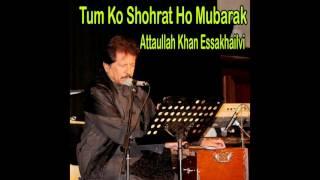 Attaullah Khan Essakhailvi - Muhabbat Ki Qimat Da Kiya