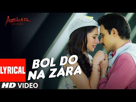 Xxx Mp4 BOL DO NA ZARA Lyrical Video Song AZHAR Emraan Hashmi Nargis Fakhri Armaan Malik Amaal Mallik 3gp Sex