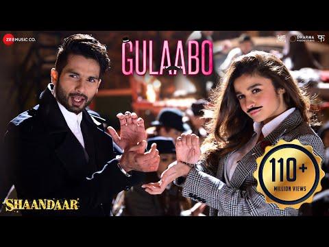 Gulaabo - Full Video| Shaandaar | Alia Bhatt & Shahid Kapoor | Vishal Dadlani | Amit Trivedi