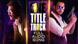 One Title Track | Full Audio Song | Prosenjit | Yash | Birsa | Vishal Dadlani | Raftaar | Arindom