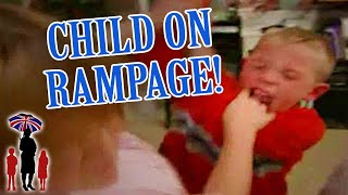 Supernanny | Child Goes On Rampage When Mom Tells Him Off