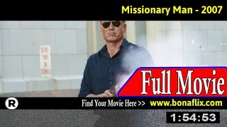 Watch: Missionary Man Full Movie Online