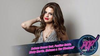 Selena Gomez Feat. Paulina Rubio, Ricky Martin y Maluma + Últimas SeleNews