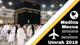 Vlog 19 -  My First Umrah 2018 | Medina & Mecca