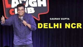 DELHI NCR | Stand Up Comedy by Gaurav Gupta