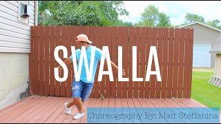 Swalla Dance Cover // Choreography: Matt Steffanina