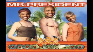 Coco Slamboo [Quad City DJs vs Mr. President]